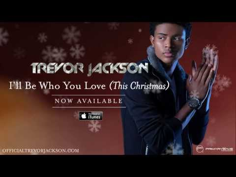 Trevor Jackson - I'll Be Who You Love (This Christmas) [Official Audio]