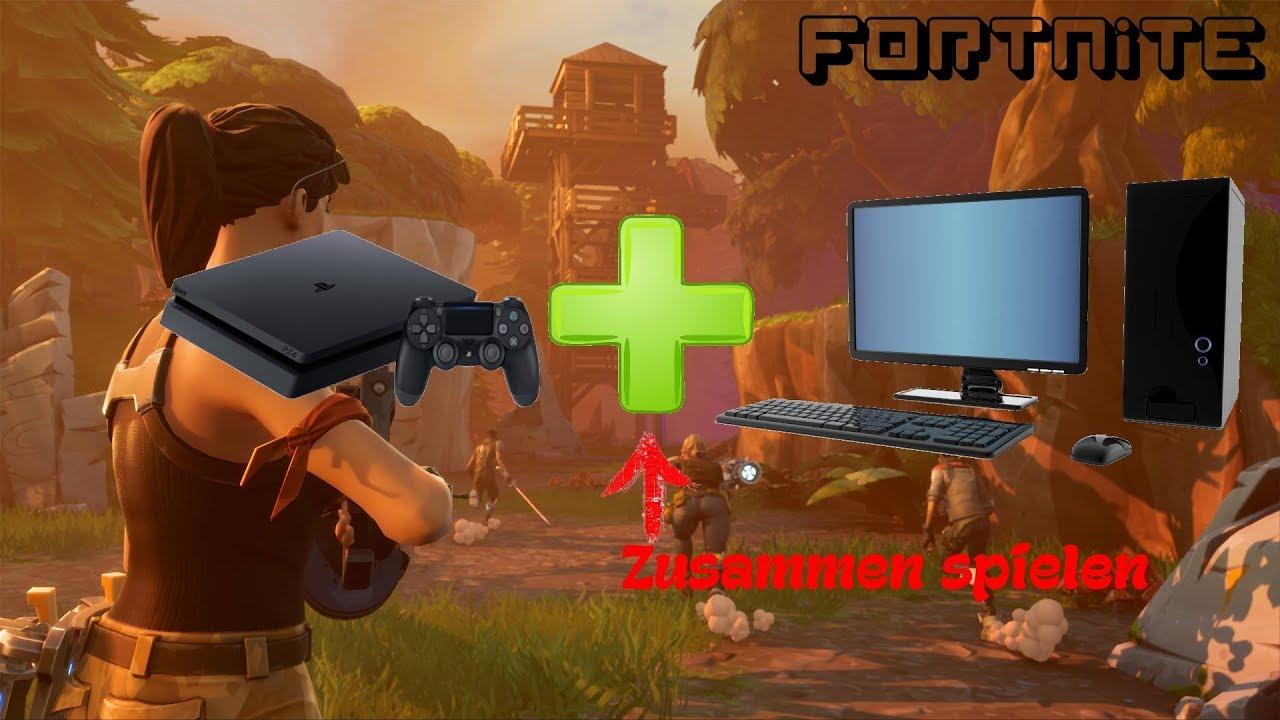 fortnite pc und ps4 zusammen spielen tutorial deutsch german - kann man fortnite mit ps4 und pc zusammen spielen