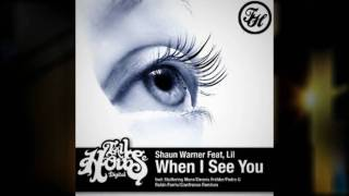 Shaun Warner Ft. Lil - When I See You, Gianfranco Remix