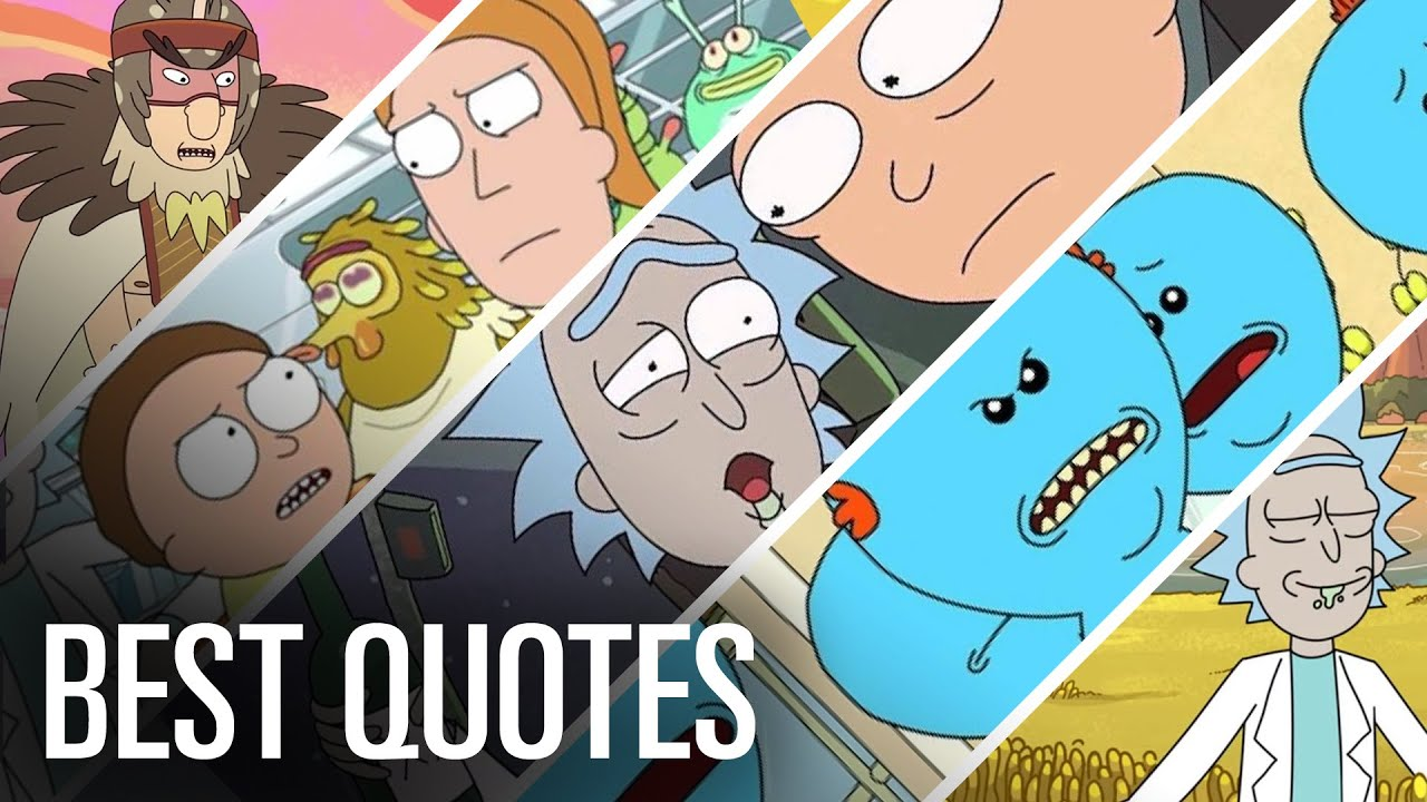 Download 16 Best 'Rick & Morty' Quotes of All Time