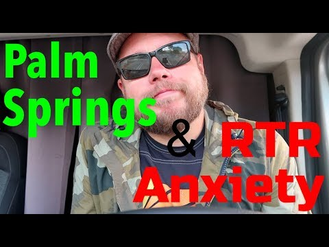Palm Springs and Anxiety over the RTR