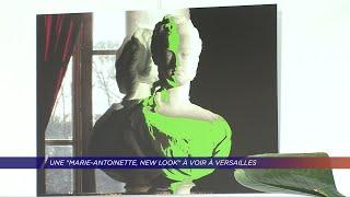 Yvelines | Une «Marie-Antoinette, New Look» à voir à Versailles