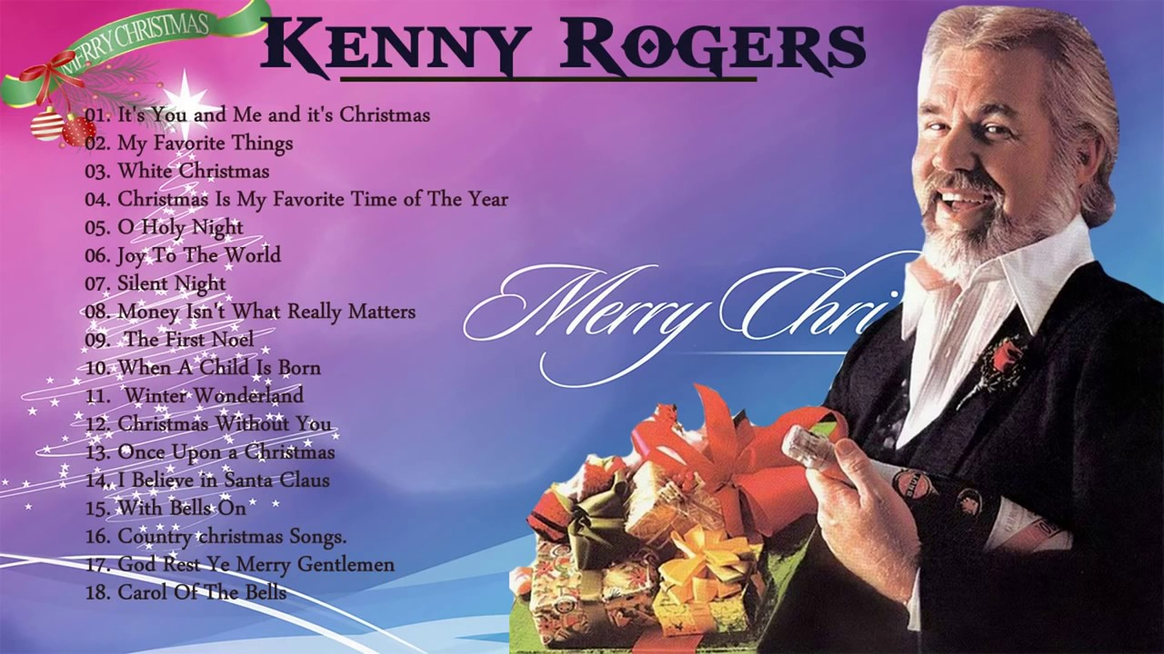 Kenny Rogers Christmas Songs - Kenny Rogers Christmas Album Playlist ...