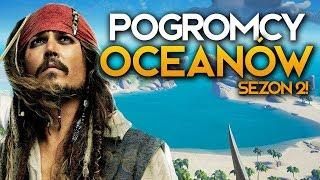POGROMCY OCEANÓW #1 - NOWY CZŁONEK ZAŁOGI?   | Sezon 2!