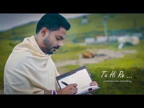 Tu Hi Re    Covered By Ritam Chakraborty    A Tribute To Hariharan Ji & A. R. Rehman Sir   