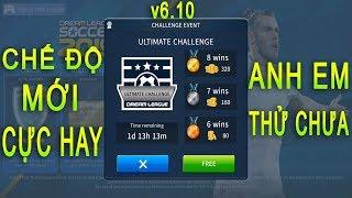 Thử chế độ mới cực hay của bản CẬP NHẬT v6.10 và cái kết Dream League Soccer 2019