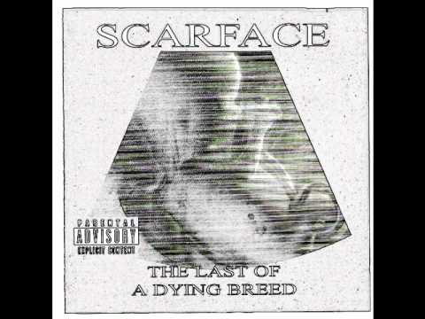 Scarface: The Last of a Dying Breed