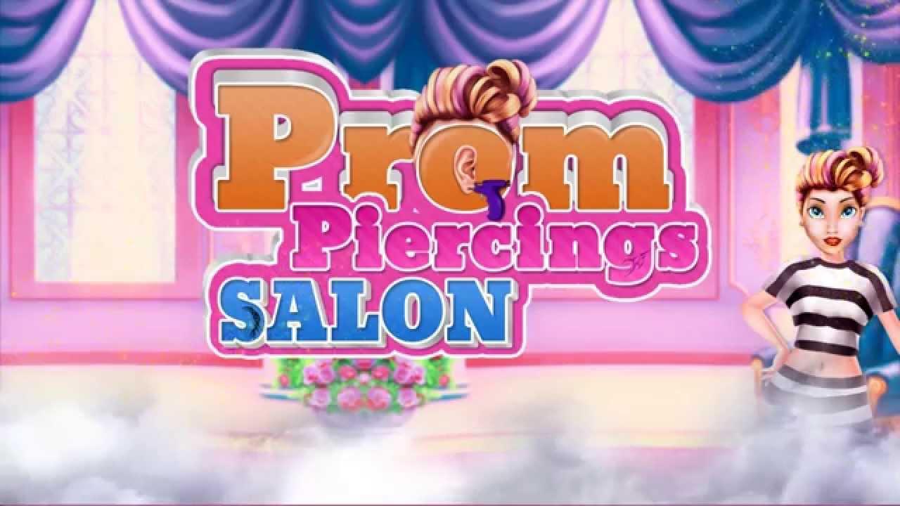 Prom Piercing Salon iOS/Android Gameplay Trailer By GameiMax | Salon và các thông tin mới nhất