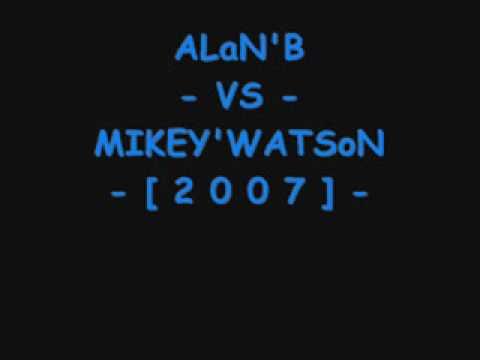 [ 2 o ]  ALaN'B  - [ VS ] -  MIKEY'WATSoN  [ o 7 ]