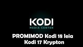 обзор сборки PromiMOD для KODI 17.x/18.x от 11.03.2019