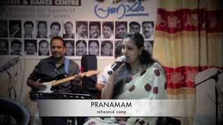 Download Hindi Video Songs - Pranamam Rehearsal Camp