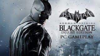 Batman: Arkham Origins Blackgate - Deluxe Edition - PC Gameplay