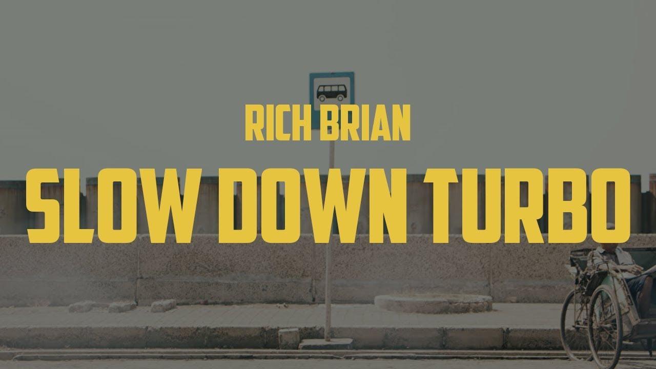 Rich Brian - Slow Down Turbo (Lyric Video)