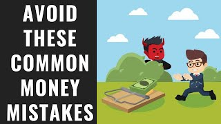 Avoid These Common Money Mistakes!