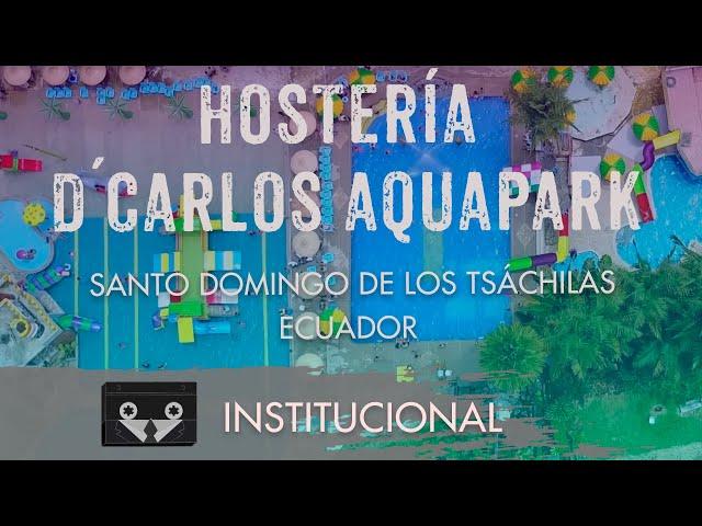 Hostería D'Carlos AquaPark - Santo Domingo - Ecuador