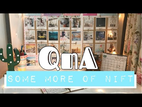 NIFT New QnA 2018 | Frequently Asked Questions