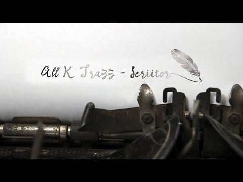 All K Trazz - Scriitor
