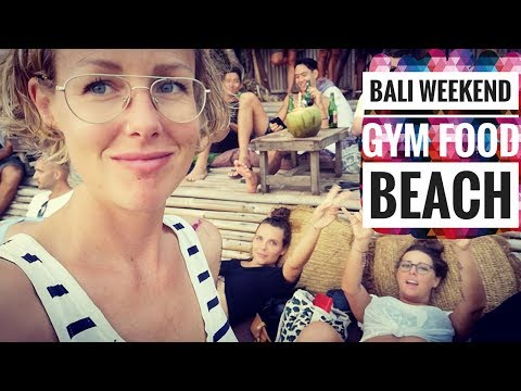 A WEEKEND IN BALI - GYM, FOOD, BEACH - TRAVEL WITH KIDS