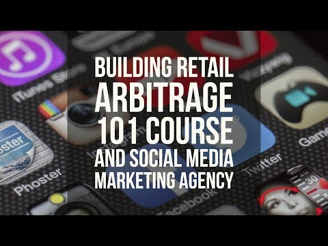 Working on Retail Arbitrage Course, Social Media Marketing Agency, and More! (PR)