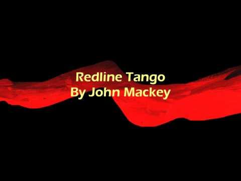 Redline Tango By John Mackey