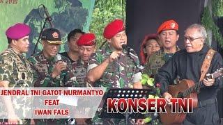 KONSER! JENDRAL TNI GATOT NURMANTYO FEAT IWAN FALS NYANYI DIHADAPAN RIBUAN PASUKAN TNI DAN RAKYAT