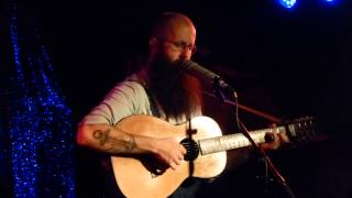 William Fitzsimmons - So This Is Goodbye - live at Atomic Café Munich 2013-12-07