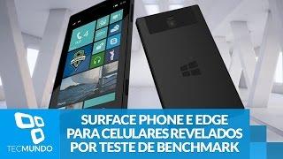 Surface Phone e Edge para celulares revelados por teste de benchmark