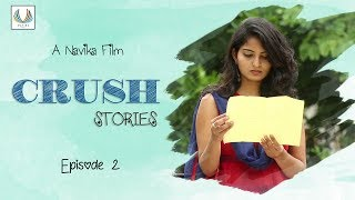 crush stories ep 2   kaushik   anusha   jdv prasad   raviteja   navika originals   telugu