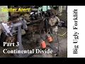 Big Ugly Forklift - Part 3 - Continental Divide