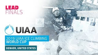 Denver, USA l Lead Finals l 2019 UIAA Ice Climbing World Cup