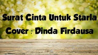 Download Video (Full Video) Surat cinta untuk starla Dinda Firdausa (Cover) MP3 3GP MP4