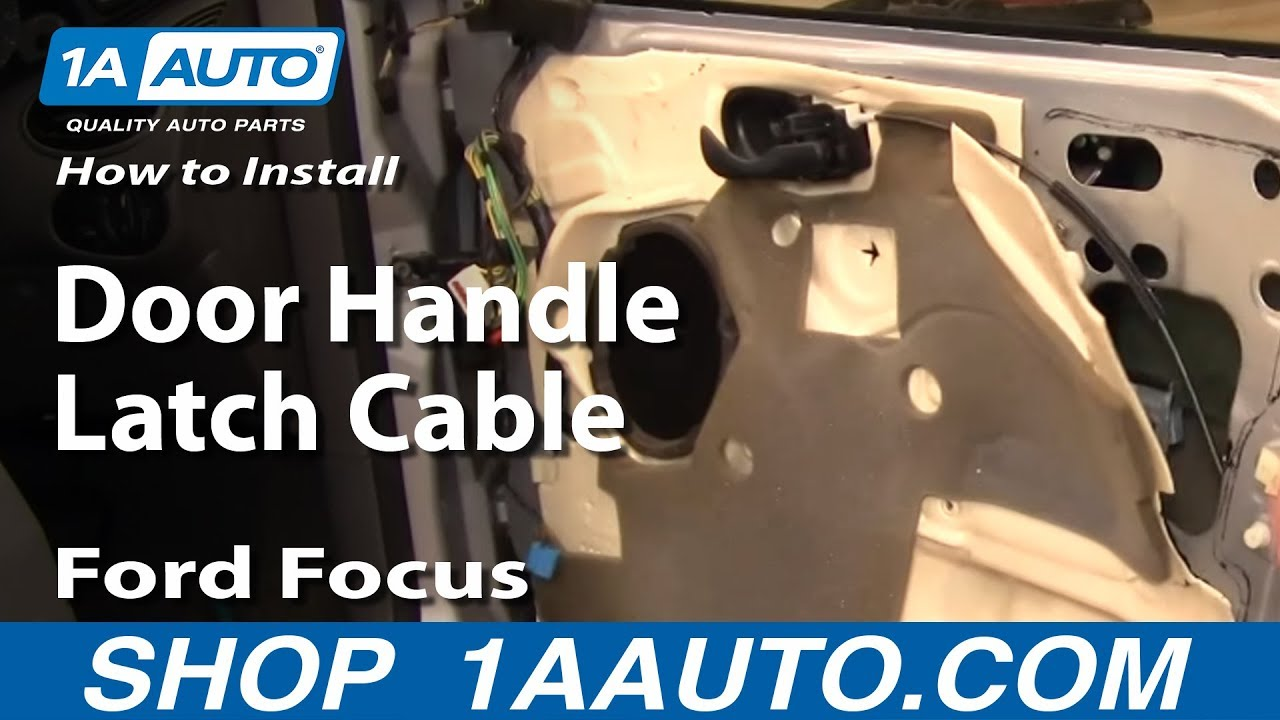 how to replace door handle latch cable 00-07 ford focus