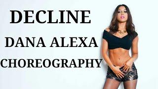 DECLINE - Raye | Dance Cover | Dana Alexa Choreography