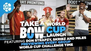 World Cup 2018 Launch - Take a Bow Live with Don Strapzy, Skribz and Miles