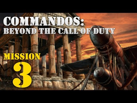 Commandos: Beyond the Call of Duty -- Mission 3: Dropped out of the Sky
