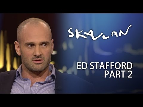 Ed Stafford Interview | Part 2 | Skavlan