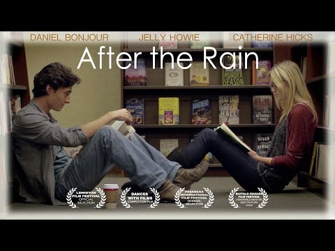 After the Rain (2016) | Trailer | Daniel Bonjour, Jelly Howie, Catherine Hicks