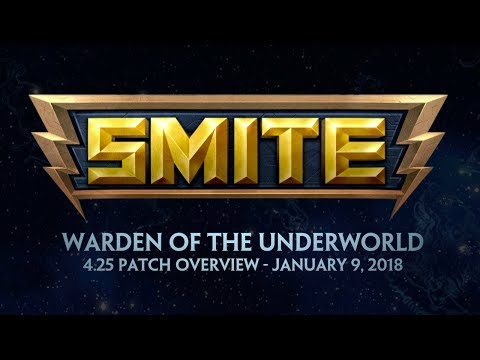 SMITE - 4.25 Patch Overview - Warden of the Underworld (January 9, 2018)