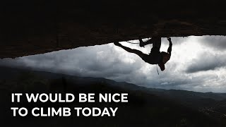 It would be nice to climb today / Perfecto Mundo