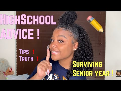HIGHSCHOOL SENIOR ADVICE ❗️✏️🏫💗