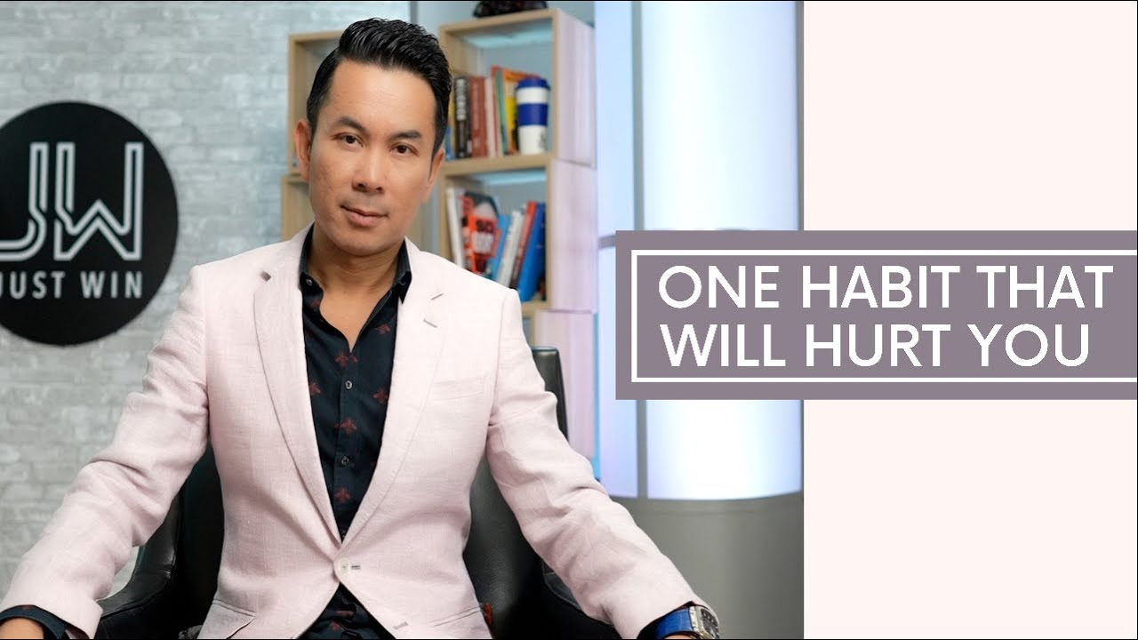 One Habit That Will Hurt You