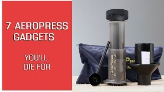 Aeropress Coffee Maker: 7 Aeropress Gadgets You'll Die For (censored)