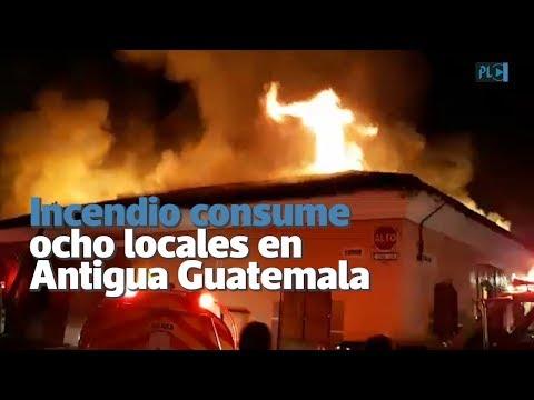 Incendio consume ocho locales en Calle del Arco en Antigua Guatemala | Prensa Libre