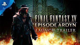 Final Fantasy XV: Episode Ardyn -