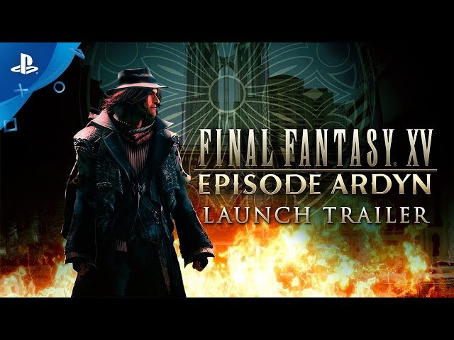 "Final Fantasy XV: Episode Ardyn - ""The Truth of the Lucii"" Launch Trailer 