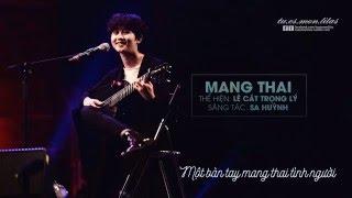 Lyrics || Mang Thai || Lê Cát Trọng Lý