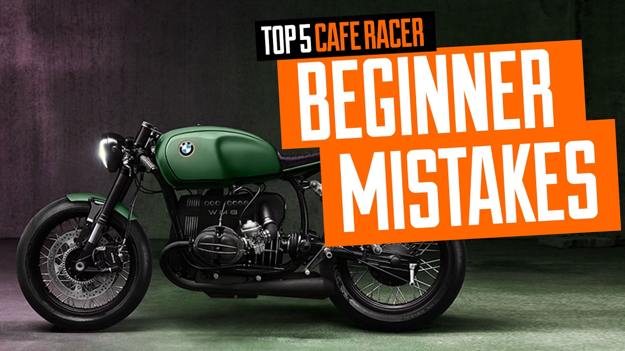 Top 5 Cafe Racer Mistakes Made By Beginner Youtube
