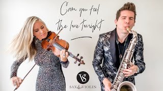 Can You Feel The Love Tonight - Sax And Violin - The Lion King (2019)