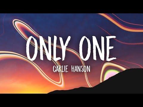 Carlie Hanson - Only One (Lyrics)
