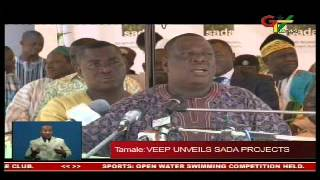 Veep John Mahama Unveils SADA Projects